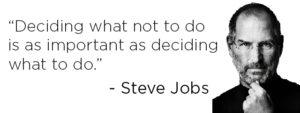 Steve Jobs focus